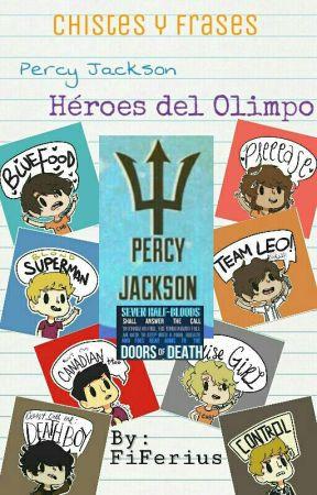 Chistes Y Frases De Percy Jackson Y Heroes Del Olimpo