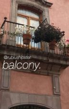 Balcony|r.d.g. by rubiushipster