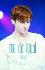 Me Da Igual ❥ JooKyun by Miss_MustarD