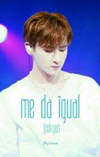 Me Da Igual ❥ JooKyun by b-ssian