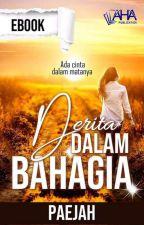 Derita Dalam Bahagia by bellaaaking