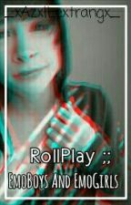 RollPlay ;; EmoBoys And EmoGirls by h-hipster