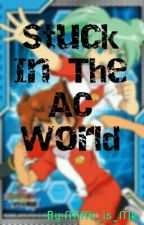 Stuck In The AC World  by MiMi_is_Me