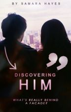 Discovering Him by samara_anne