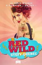 Red Wild ( sous contrat d'éditions) by Stefyquebec