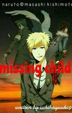 Missing Child by uchihayuuki99