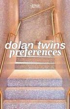 dolan twins preferences by -alphas
