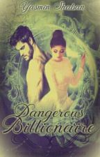 Dangerous Billionaire (DB) by YASMINAjaz