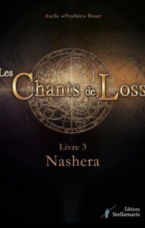 Les Chants de Loss, Livre 3 : Les Forêts d'Arcis by AxelleBouet