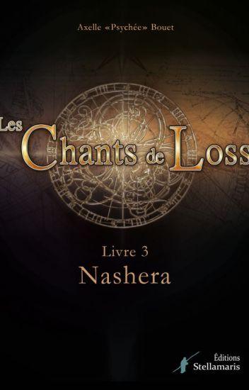 Les Chants de Loss, Livre 3 : Les Forêts d'Arcis