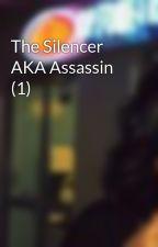 The Silencer AKA Assassin (1) by tjunkie