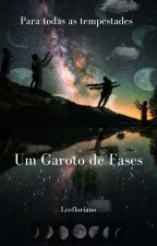 Um Garoto De Fases by Garotodefases