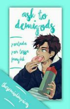 Ask the demigods by thesemiolimpicas