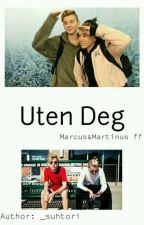 Uten Deg | M&M  by _suhtori