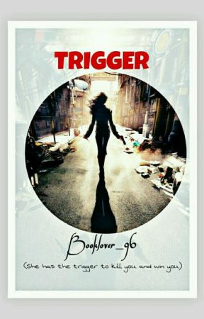 Trigger by booklover-96
