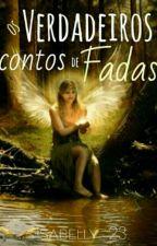 Os verdadeiros contos de fada by ISAAAH-_