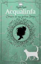 ACQUALINFA - Cronaca di una giovane strega (versione revisionata) by MagikaMente