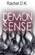 DEMON SENSE (Sample Chapter 1) by rachloves2write