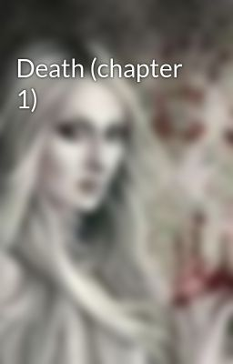 Death (chapter 1)