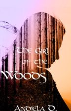 The girl of the woods by warmchoco