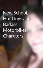 New School, Hot Guys and Badass Motorbikes, Charcters by JessieD88