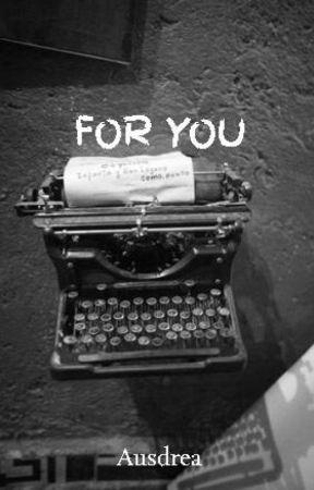 For You Me Enamore Perdidamente De Ti Wattpad