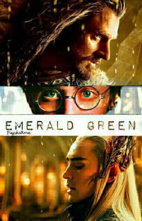 Emerald Green (Harry Potter/Hobbit) - Extra-If Harry Talked