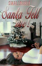 Santa Teel me ✔ by SmallBuble