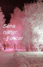Sena nätter • Foscar Julkalender by fooerbaby