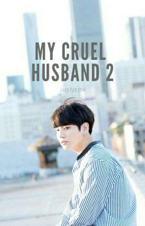 My Cruel Husband 2    JungkookxYou by justjeon