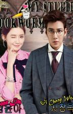 My Stupid Bookworm by Ca_JiYa