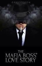 The Mafia Boss' Love Story by greeeeeen