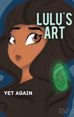 Lulu's Art (yet again) by LogicallyLulu