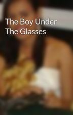 The Boy Under The Glasses by Damonh