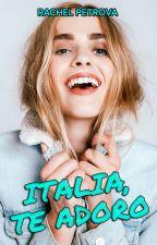 Italia, te adoro. #2 by RachelPetrova