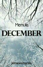 Menulis Desember by yohanesmarino