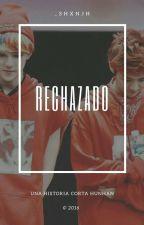 rechazado ➵ hunhan by _shxnjh