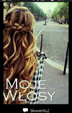Moje Włosy  (ZAKOŃCZONE ) by bezzasad