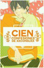 100 Confesiones de xXconsuXx © by xXconsuXx