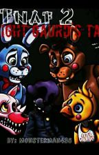 FNAF 2 : A Night Guard's Tale by Monsterman435