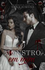 O Monstro em Mim - Série No Berço da Máfia 1º Livro by NanaSimons