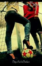 Football vs Boy by AidaBaba