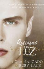 Ascensão da Luz by LolaSalgado