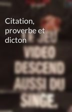Citation, proverbe et dicton by inconnugeek