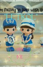 """I'M FALL IN LOVE WITH YOU """"LETKOL"""" by LailaYunita"""