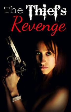 The Thief's Revenge by SidneyArden