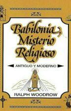 Babilonia, misterio religioso by stiven3012