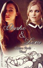 Clarke & Lexa - Tercera Parte - Final (Adaptación) by zaiidf