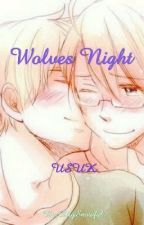 Wolves Night~UsUk  by LilySnowfal
