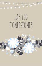 Las 100 confesiones ¯\(°_o)/¯ by faded122